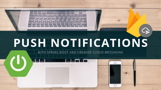 Send push notifications from Spring Boot server-side application using FCM
